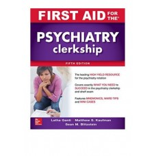 FIRST AID FOR THE PSYCHIATRY, 5ED