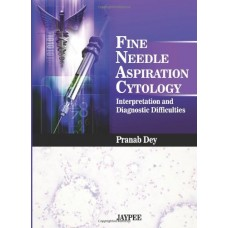FINE NEEDLE ASPIRATION CYTOLOGY: INTERPRETATION AND DIAGNOSTIC DIFFICULTIES,